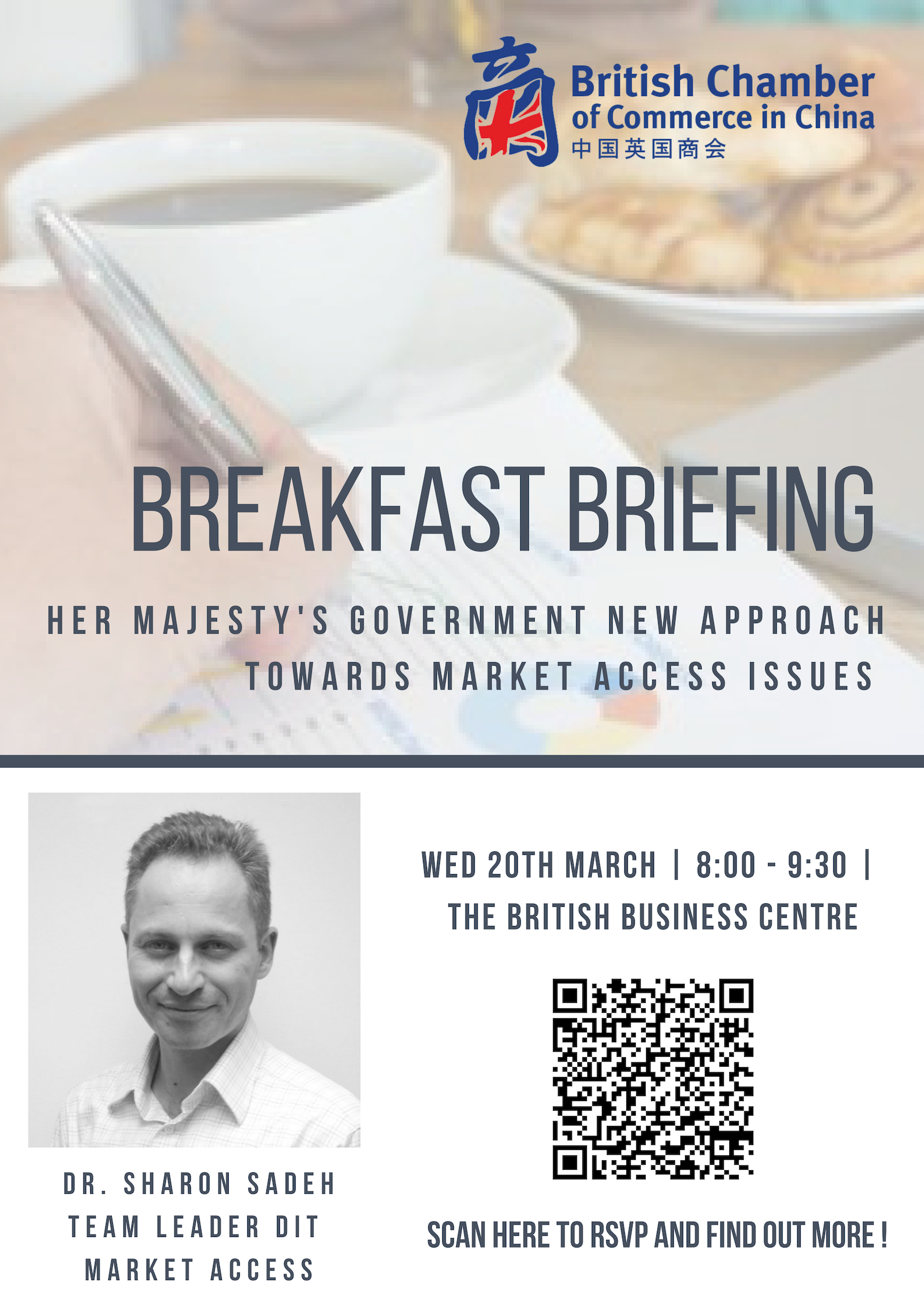 Breakfast Briefing: Her Majesty's Government New Approach Towards Market Access Issues